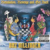 Daz Dillinger - 1998 - Retaliation, Revenge And Get Back