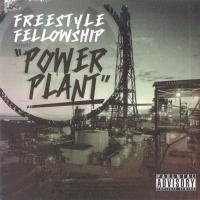 Freestyle Fellowship - 2011 - Power Plant