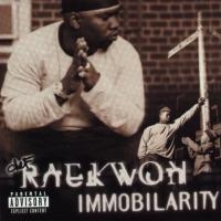 Raekwon - 1999 - Immobilarity