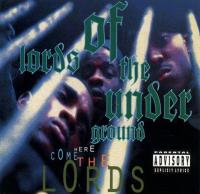 Lords Of The Underground - 1993 - Here Come The Lords