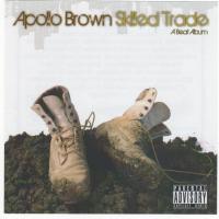 Apollo Brown - 2007 - Skilled Trade