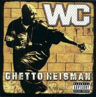 WC - 2002 - Ghetto Heisman