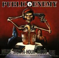 Public Enemy - 1994 - Muse Sick-N-Hour Mess Age