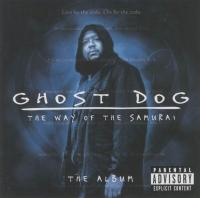 - Ghost Dog: The Way Of The Samurai