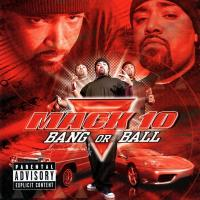 Mack 10 - 2001 - Bang Or Ball