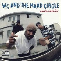 WC & The Maad Circle - 1995 - Curb Servin'