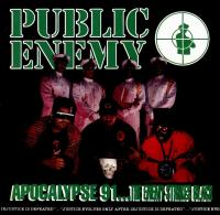 Public Enemy - 1991 - Apocalypse 91... The Enemy Strikes Black