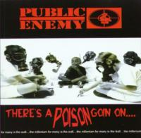 Public Enemy - 1999 - There's A Poison Goin On...