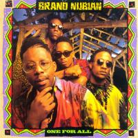 Brand Nubian - 1990 - One For All