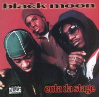 Black Moon - 1993 - Enta Da Stage