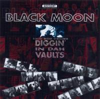 Black Moon - 1996 - Diggin' In Dah Vaults