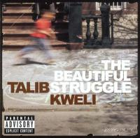 - The Beautiful Struggle