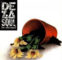 De La Soul - 1991 - Is Dead