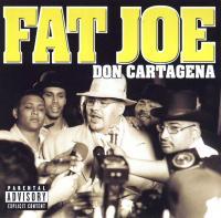 Fat Joe - 1998 - Don Cartagena