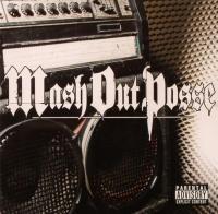 M.O.P. - 2004 - Mash Out Posse