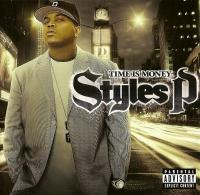 Styles P - 2005 - Time Is Money