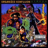 Organized Konfusion - 1994 - Stress: The Extinction Agenda
