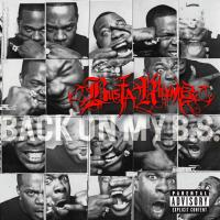 Busta Rhymes - 2009 - Back On My B.S.