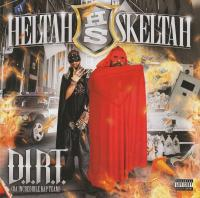 Heltah Skeltah - 2008 - D.I.R.T. (Da Incredible Rap Team)