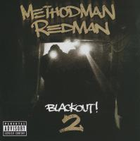 Method Man & Redman - 2009 - Blackout! 2