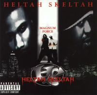 Heltah Skeltah - 1998 - Magnum Force (Front Cover)