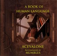 Aceyalone - 1998 - A Book Of Human Language