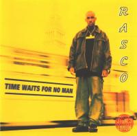 Rasco - 1998 - Time Waits For No Man
