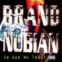 Brand Nubian - 1992 - In God We Trust