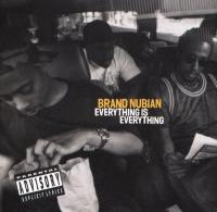 Brand Nubian - 1994 - Everything Is Everything
