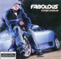 Fabolous - 2003 - Street Dreams