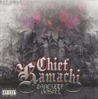 Chief Kamachi - 2006 - Concrete Gospel