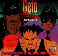 Geto Boys - 1992 - Uncut Dope