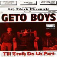 Geto Boys - 1993 - Till Death Do Us Part