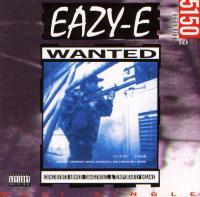 Eazy-E - 1992 - 5150 Home 4 Tha Sick