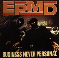 EPMD - 1992 - Business Never Personal