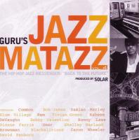 Guru - 2007 - Jazzmatazz Vol. 4