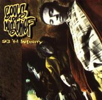 Souls Of Mischief - 1993 - 93 'Til Infinity