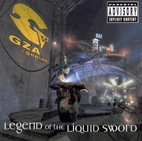GZA - 2002 - Legend Of The Liquid Sword (Front Cover)