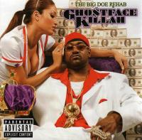 Ghostface Killah - 2007 - The Big Doe Rehab