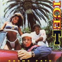 Ice-T - 1987 - Rhyme Pays