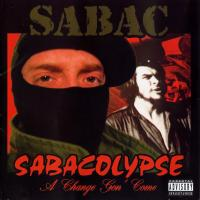Sabacolypse (A Change Gon' Come)