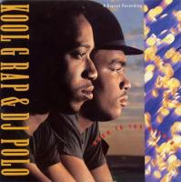 Kool G Rap & DJ Polo - 1989 - Road To The Riches