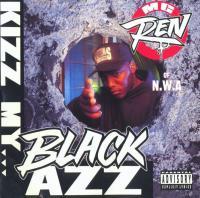 MC Ren - 1992 - Kizz My Black Azz