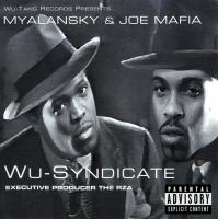 Myalansky & Joe Mafia - Wu-Syndicate