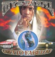 Mystikal - Ghetto Fabulous