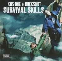 KRS-One & Buckshot - 2009 - Survival Skills