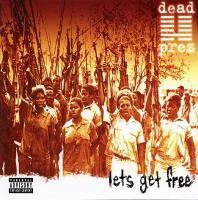 Dead Prez - 2000 - Lets Get Free