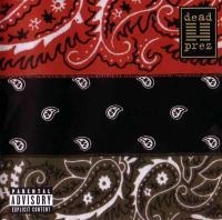 Dead Prez - 2004 - RBG