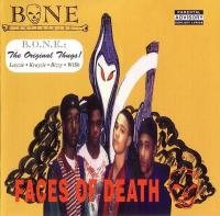 Bone Thugs-N-Harmony - 1993 - Faces Of Death