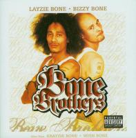 Layzie Bone & Bizzy Bone - 2005 - Bone Brothers